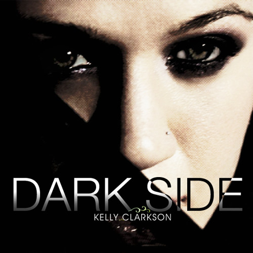 Kelly Clarkson - Dark Side (Moguai Dub Remix)