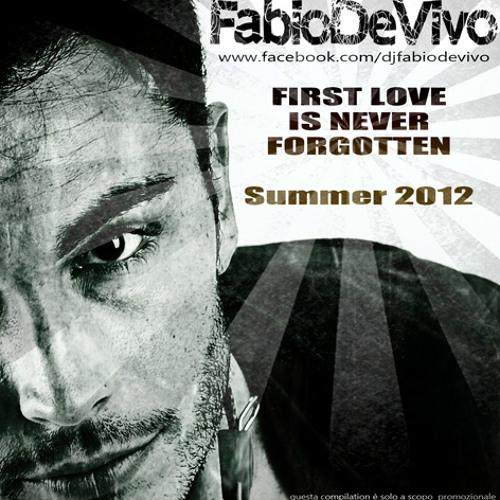 Fabio De Vivo - First Love Is Never Forgotten