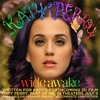 Katy Perry - Wide Awake (Cedric Gervais Club Mix)