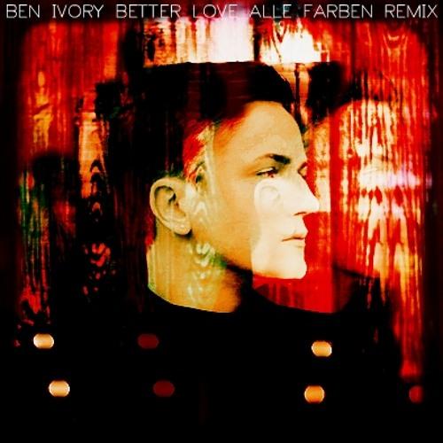 Ben Ivory - Better Love (Alle Farben Remix) Snip