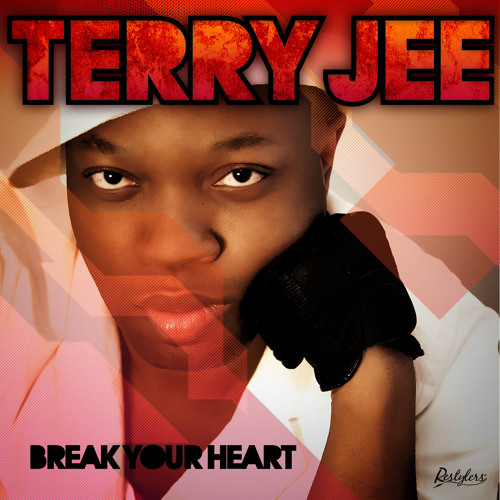Terry Jee - Break Your Heart [HighTechToys Remix]