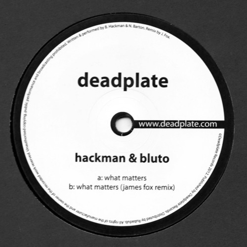 Hackman & Bluto - What Matters (James Fox Remix) CLIP [DPL003]