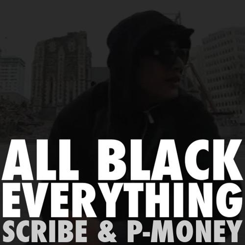 All Black Everything (Vin Ralph Bootleg) - Scribe & P-Money