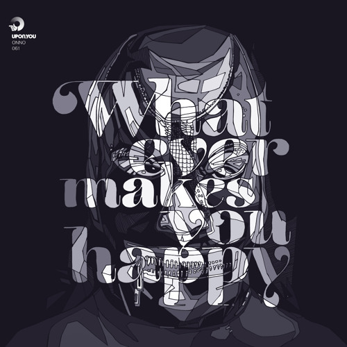 B2 ONNO - Whatever Makes You Happy Nico Lahs Remix