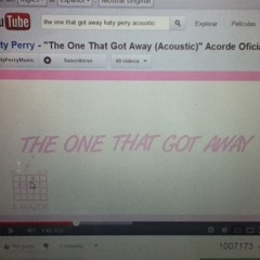 """Katty perry """"the one that got away"""""""