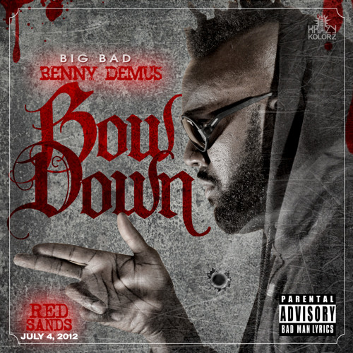 """Bow Down (Wamp Wamp) (Dirty) """"Red Sands"""""""