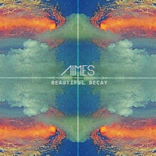 AIMES - Wake Me Up Before the Sun Goes Down