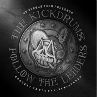 The Kickdrums - Thieves in the Choir (Ft. Casey Veggies)