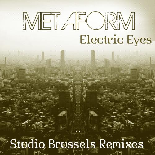 Metaform - Electric Eyes (Studio Brussels Midnight Remix)