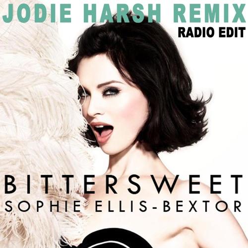 Sophie Ellis-Bextor - Bittersweet (Jodie Harsh Remix - Radio Edit)