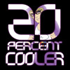 Ken Ashcorp - 20 Percent Cooler