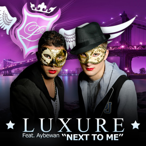 Luxure Feat. Aybewan - Next To Me (Official Teaser)