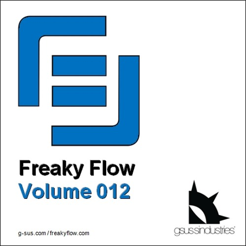 FREE DOWNLOAD - Freaky Flow - Volume 012