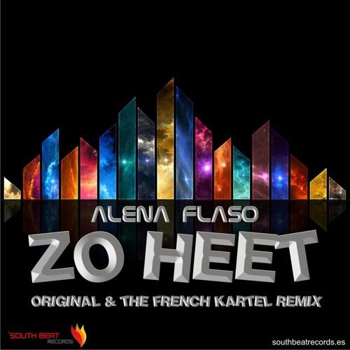 Alena Flaso - Zo Heet (The French Kartel Remix)    Now Beatport