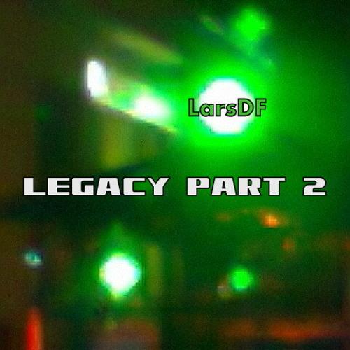 Legacy Part 2 (DEMO)