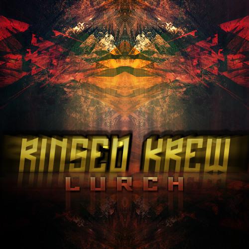 Rinsed Krew - Lurch (Original mix)