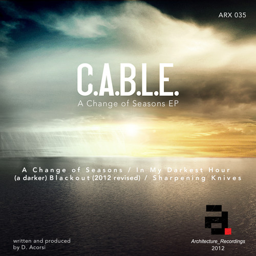 C.A.B.L.E. - (A darker) Blackout (2012 revised) Architecture Recordings - Out Now