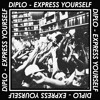 DIPLO- Express Yourself EP Sampler
