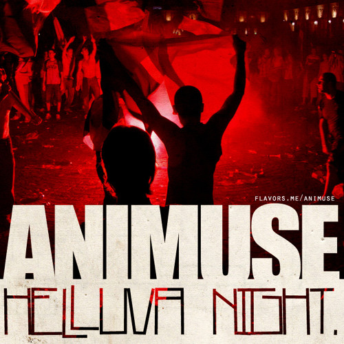 Animuse - Helluva Night (Prod by. Savier)