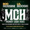Boo Rossini ft. Lil Boosie - M.C.H. (Money Cash Hoes)