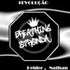 BreathingStronda - Nossa Química [Cover Bonde da Stronda]