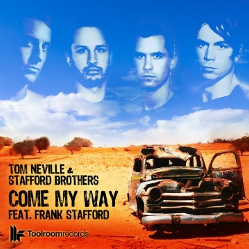 TOM NEVILLE & STAFFORD BROTHERS feat. FRANK STAFFORD  Come My Way (SONS Edit)