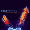 Inherit Nothing
