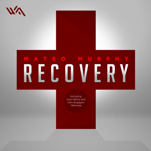 Mateo Murphy - Recovery (Axel Helios Remix)