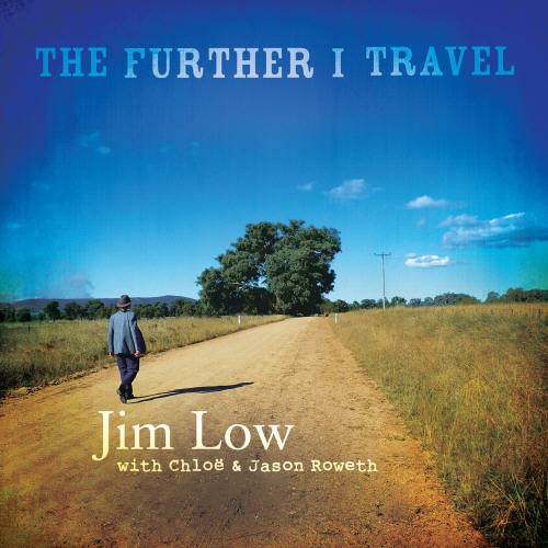 Jim Low - The Further I Travel