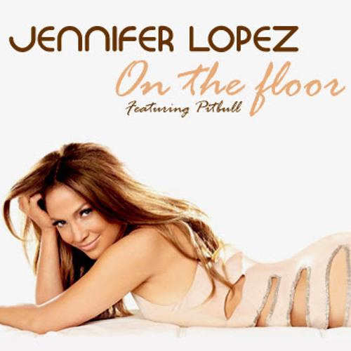 Jennifer Lopez - On The Floor BreakDutch