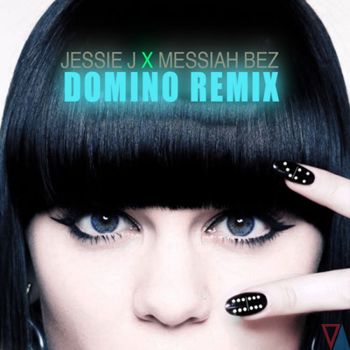 Jessie J - Domino (Messiah Bez Remix)