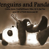 Download Penguins and Pandas (Cueue Ayun, VonDaWizard, Niko, Sy G, Jay Tee) prod. RV of TiME Moves & SB Mp3