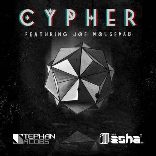 ill-esha & Stephan Jacobs ft. Joe Mousepad - Cypher