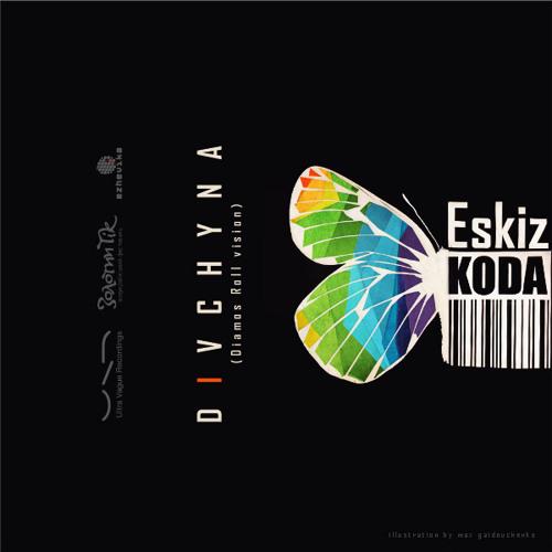 Eskiz Koda - Divchyna (Diamos Roll vision)