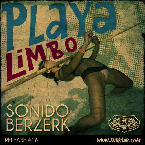 Sonido Berzerk - Latin Limbo (Aoim rmx)