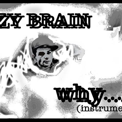 """B-ZY BRAIN - """"WHY"""" (instrumental)"""