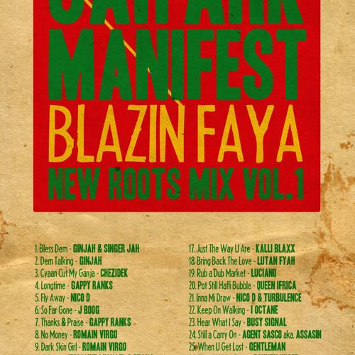 JAH ARK MANIFEST BLAZING FAYA. NEW ROOTS MIX. vol.1 (JUNE.2012)