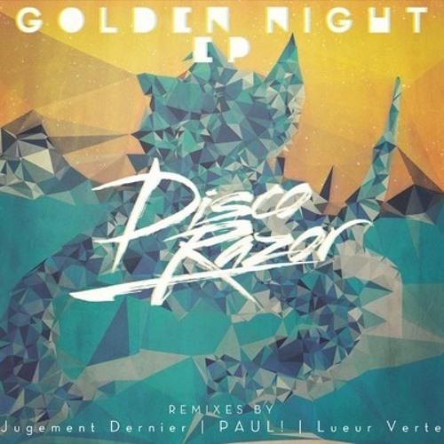 DiscoRazor - Golden Night (Lueur Verte Remix)