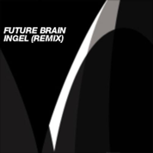 Future Brain - Ingel (Remix) (Dub)
