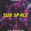 Thee-O - Sub Space (1994 Mixtape)
