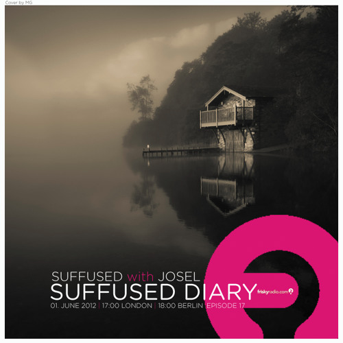 FRISKY   Suffused Diary 017 - Suffused