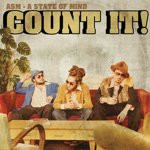 ASM (a state of mind) - COUNT IT (La Fine Equipe Remix)