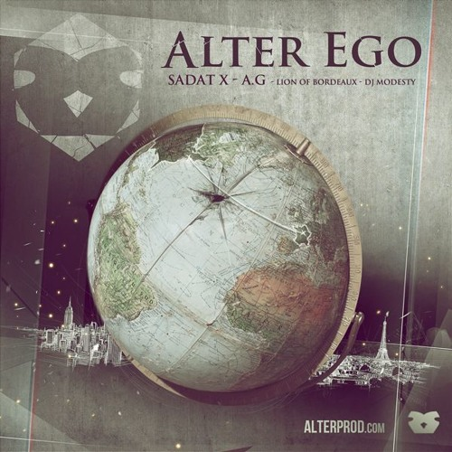 "Alterbeats (feat. Sadat X, A.G. & Lion of Bordeaux) - ""Alter Ego"""