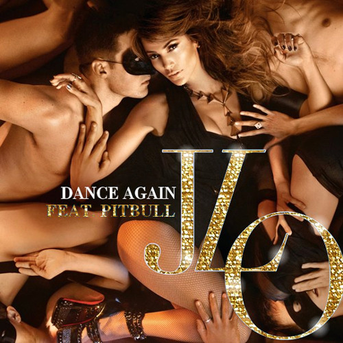 Dance Again - Jlo feat PitBull - JLO