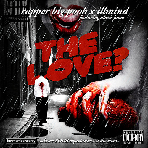 Rapper Big Pooh - The Love? feat. Alexis Jones (Prod. by !llmind)