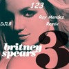 123 britney spears (Ray Mendez DJLB Trancy Remix)