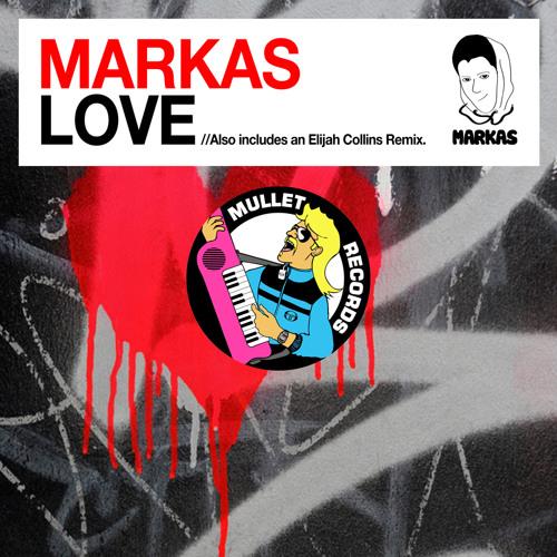 Markas - Love (Elijah Collins Remix) (Preview)