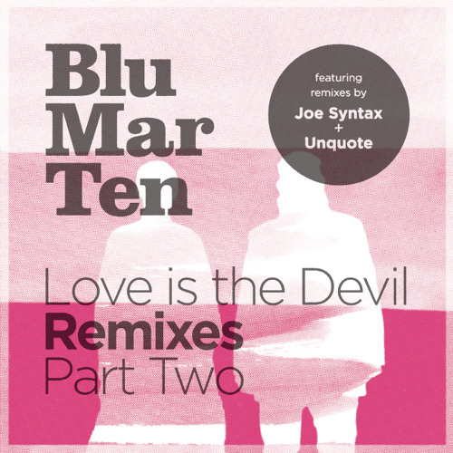 Blu Mar Ten - The Beginning (Joe Syntax remix) - Out Now