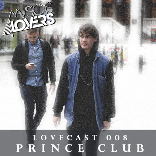 Lovecast Episode 008 - Prince Club [Musicis4Lovers.com]