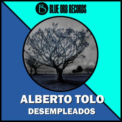 Alberto Tolo - Desempleados (Original Mix) Out Now